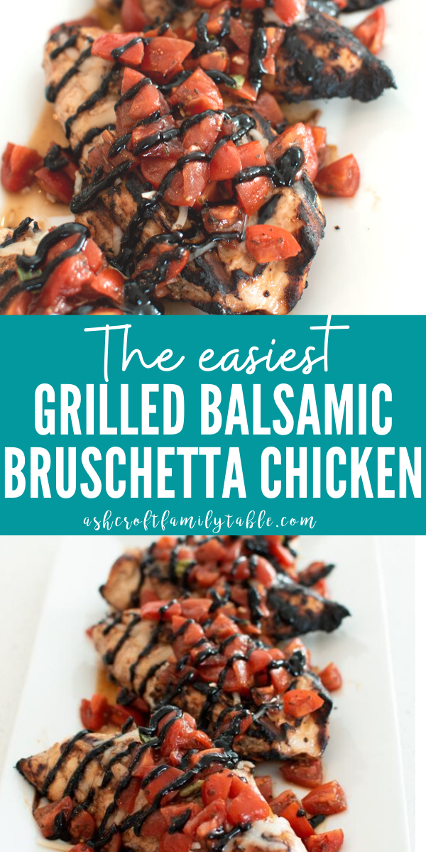 Pinterest graphic with text and grilled balsamic bruschetta chicken on a platter.