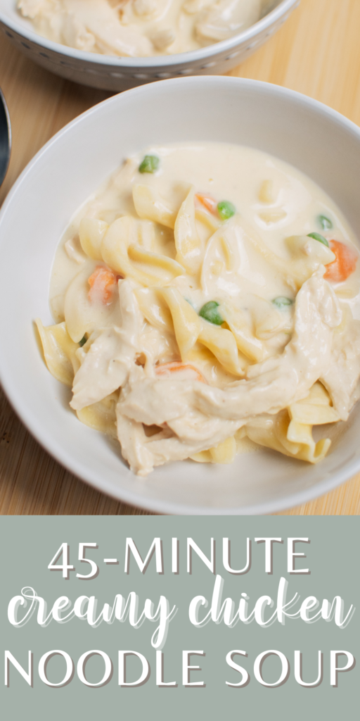 A Pinterest image with text and a bowl of creamy chicken noodle soup.