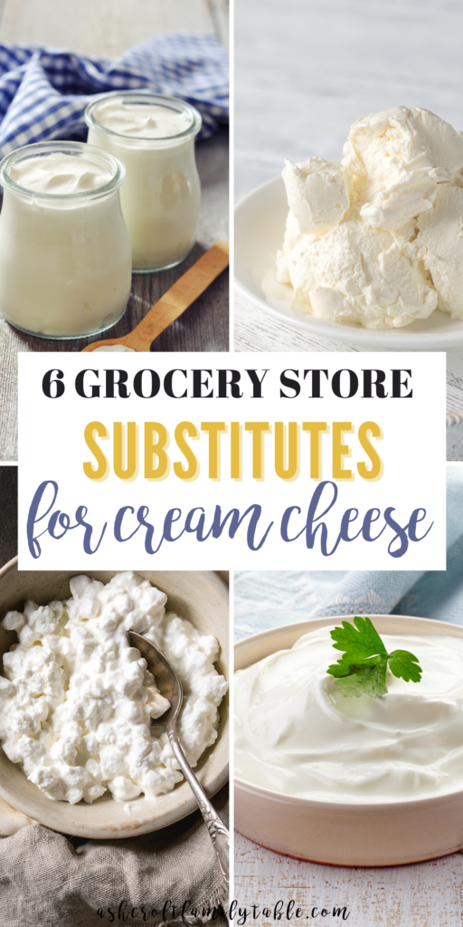A Pinterest image with text and a collage of cream cheese substitutes.