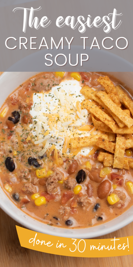 Pinterest graphic with text and a bowl of creamy taco soup.