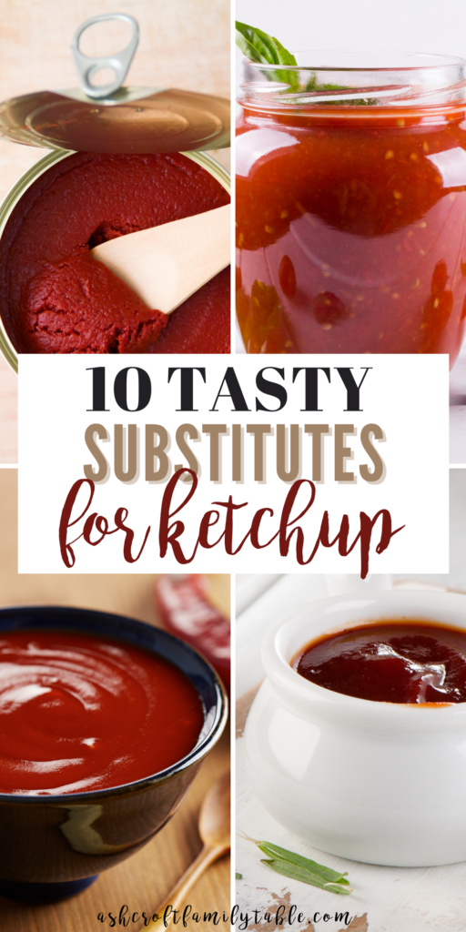 Pinterest graphic with text and collage of ketchup substitutes.