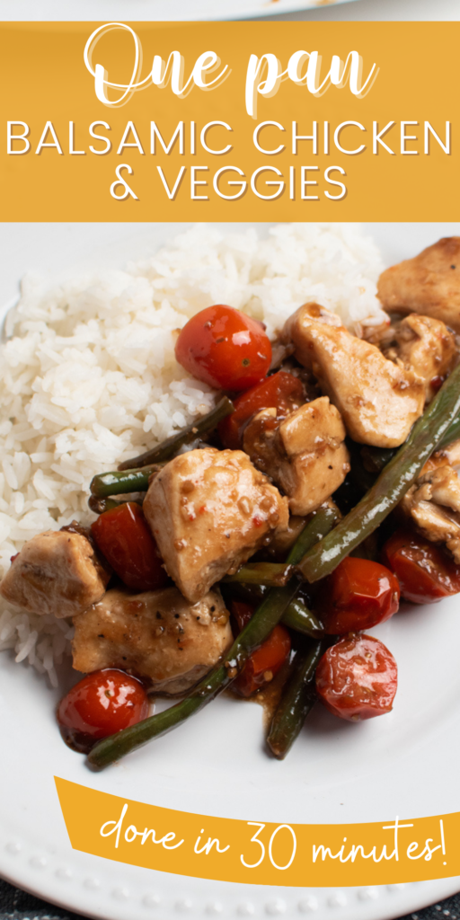 Pinterest graphic with text and plate of balsamic chicken and veggies.