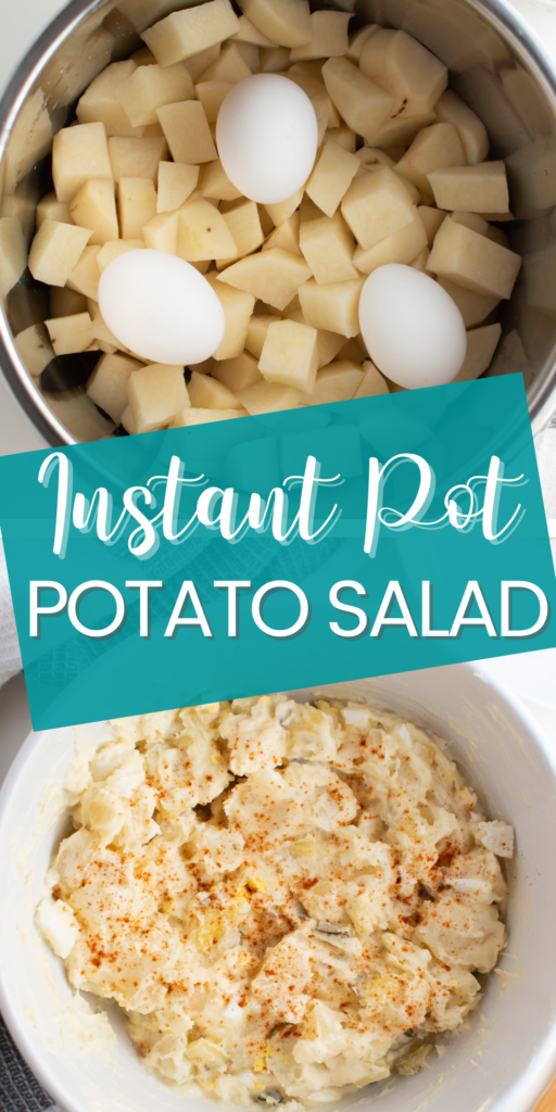Pinterest graphic with text and photos of Instant Pot potato salad.