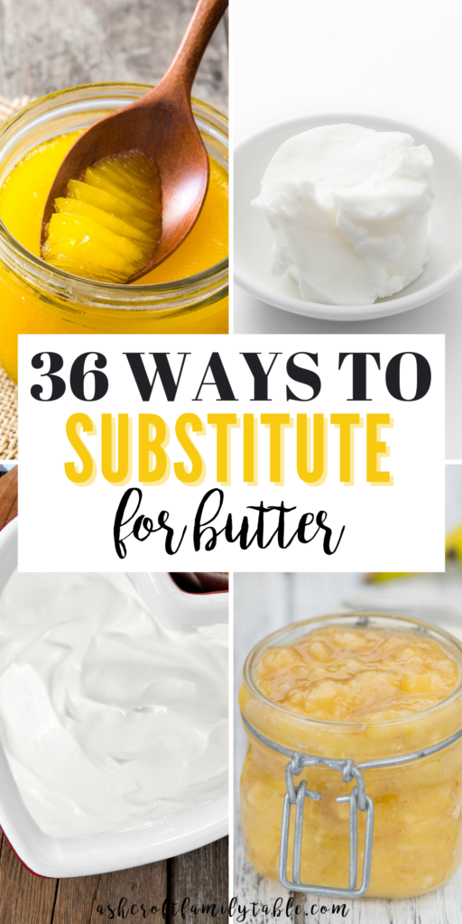 Pinterest graphic with text and collage of substitutes for butter.