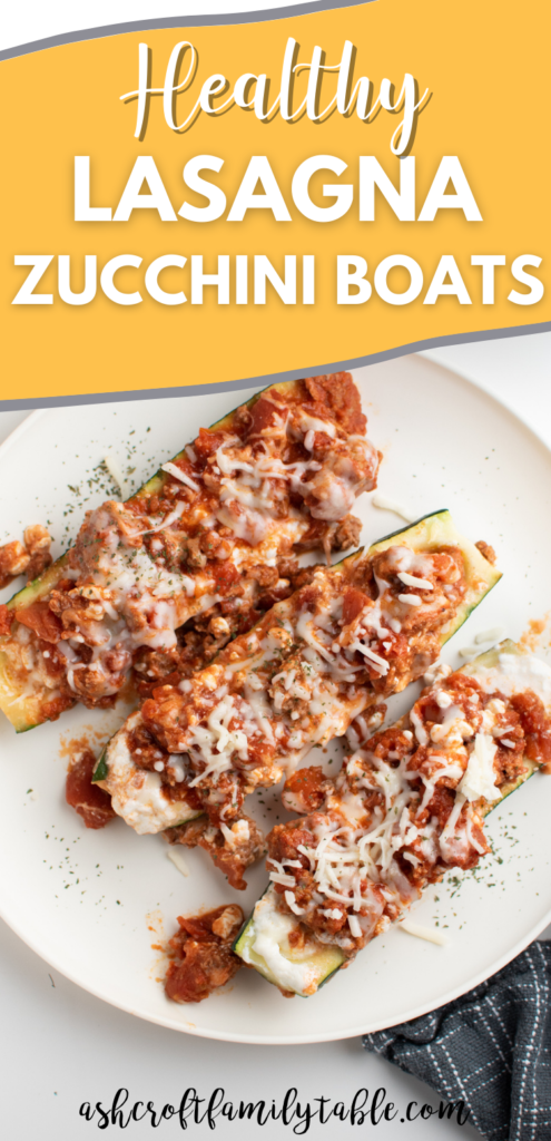 Pinterest graphic with text and plate of lasagna zucchini boats.