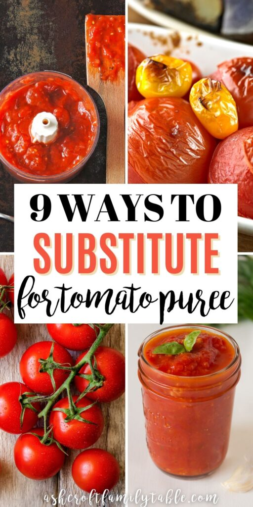Pinterest graphic with text and collage of ingredients to substitute for tomato puree.