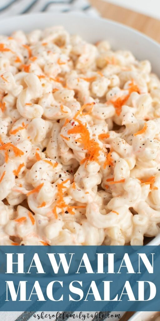 Pinterest graphic with text and bowl of Hawaiian macaroni salad.