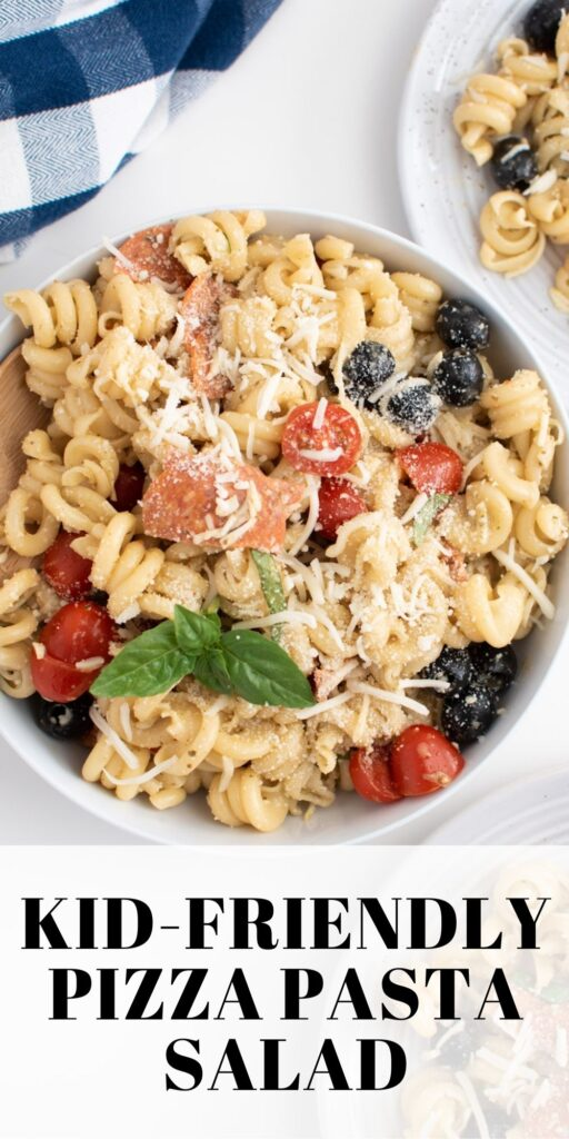 Pinterest graphic with text and bowl of pizza pasta salad.