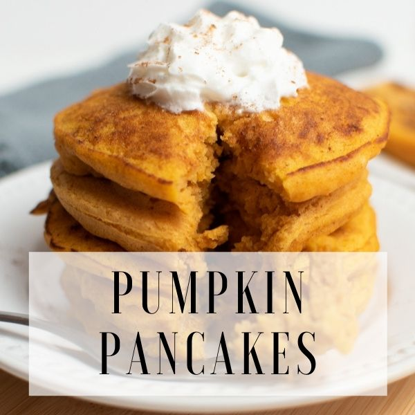 Graphic with stack of pumpkin pancakes and text overlay.