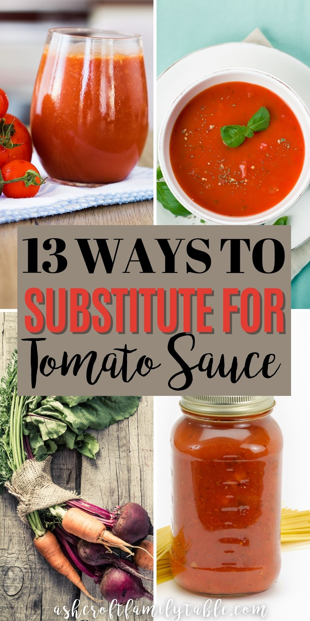 Pinterest graphic with text and collage of ingredients used to substitute for tomato sauce.
